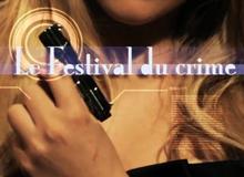 Festival du crime (13ème RUE)